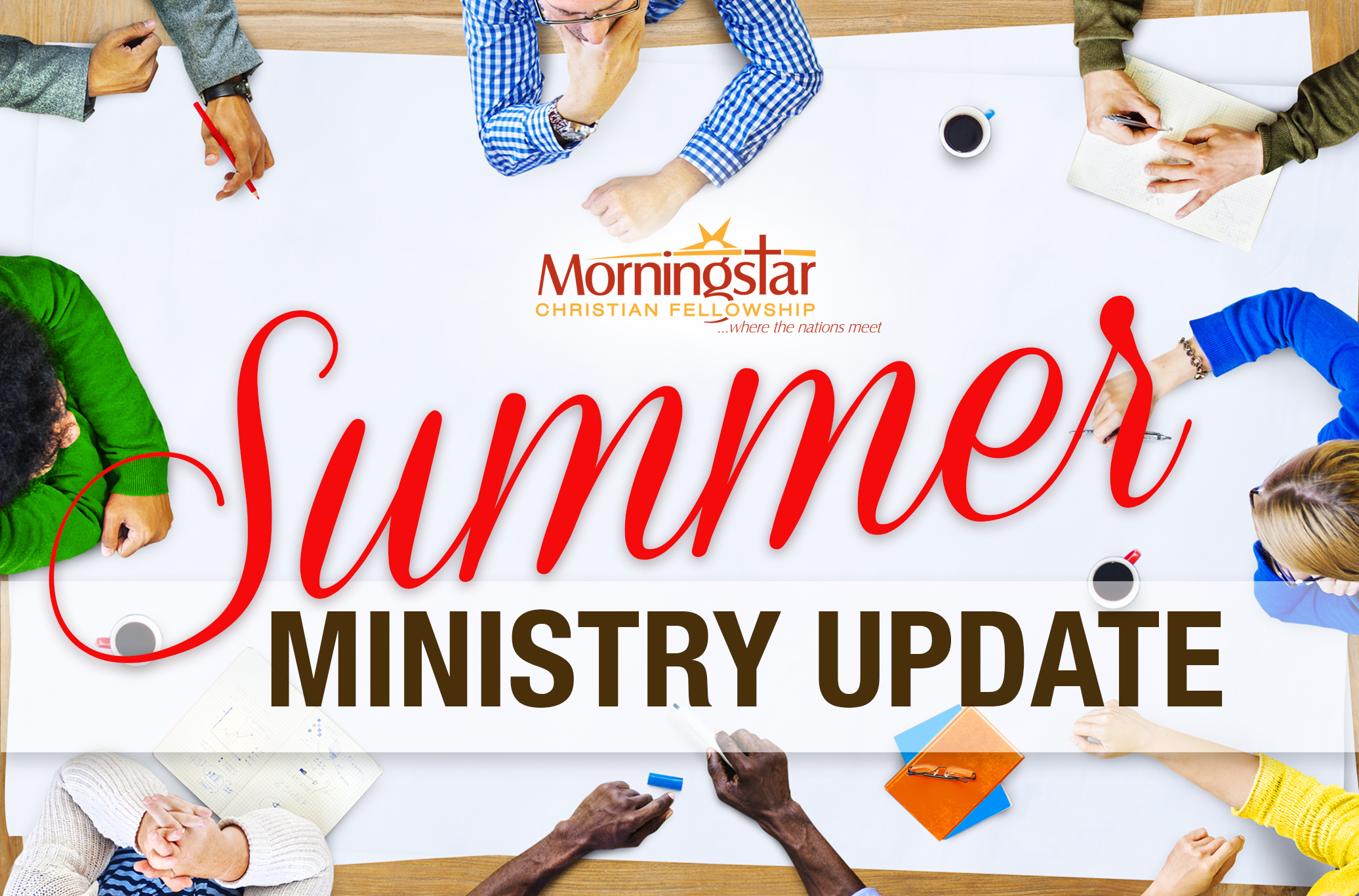 Summer ministry Update