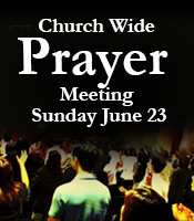 Church Wide Prayer meeting